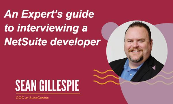 Sean Gillespie, COO at SuiteCentric, NetSuite Developer