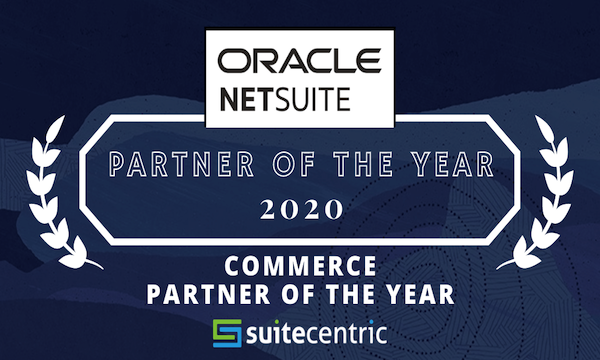 NetSuite Commerce Partner Of the Year Award 2020 - SuiteCentric