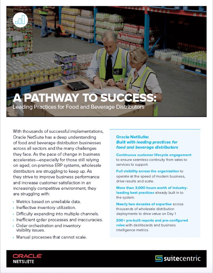 NetSuite-Industries-Pathway-to-Success-Leading-Practices-Food & Beverage-Distributors-SuiteCentric