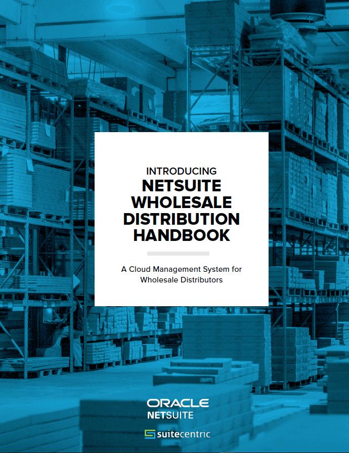 NetSuite-Wholesale-Distribution-Handbook-SuiteCentric-Image