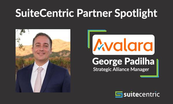 SuiteCentric Partner Spotlight Image - Avalara George Padilha, NetSuite consultants