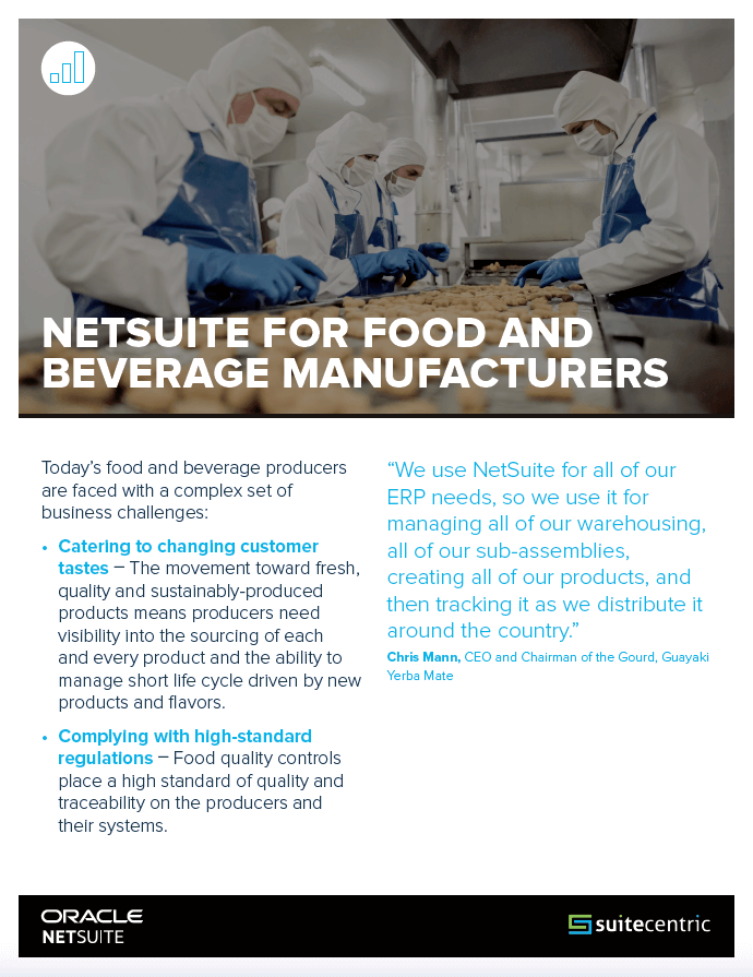 NetSuite Datasheet for Food and Beverage Manufacturers SuiteCentric, food and beverage erp
